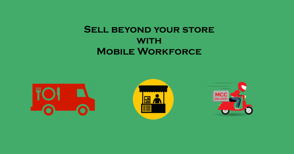 Sell with mobile workforce