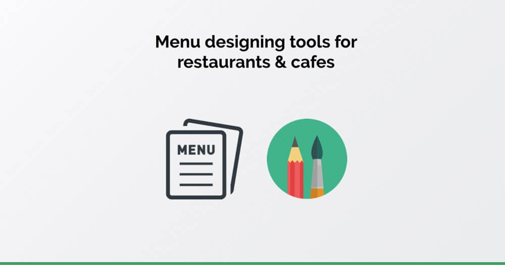 Menu design tools
