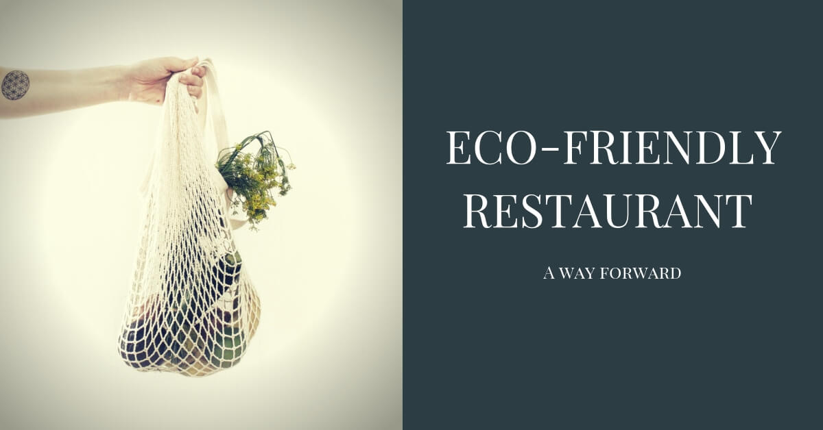 Eco Friendly Restaurant