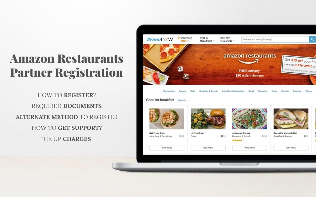Amazon Restaurants Partner Registration, Contact Number & Tie Up Charges.
